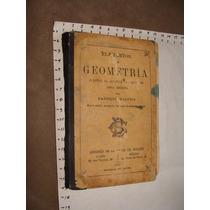 Libro Antiguo 1909, Elementos De Geometria, Faustino Paginas