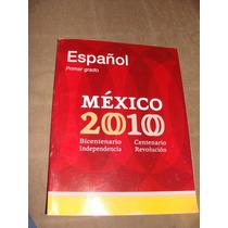 Libro Español Primer Grado, Mexico 2010