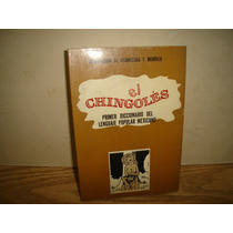 El Chingolés, Primera Edición 1972 - Pedro María De U.