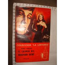 Libro El Crimen Del Boulevard Suchet, Tony Tizeau, Colección