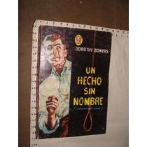 Libro Un Hecho Sin Nombre, Dorothy Bowers , Colección Caiman