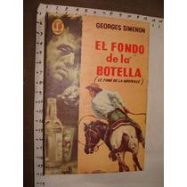 Libro El Fondo De La Botella, Georges Simenon, Colección Cai