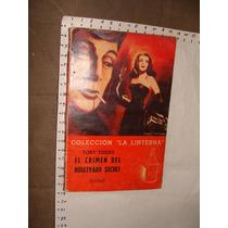 Libro El Crimen Del Boulevard Suchet, Colección Linterna, Ed