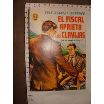 Libro El Fiscal Aprieta Las Clavijas, Erle Stanley Gardner ,