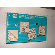 Libro Cummins Manual De Operación Y Mantenimiento, Motores D