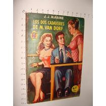 Libro Los Dos Cadaveres De M. Van Dorf, J.j. Marine , Colecc