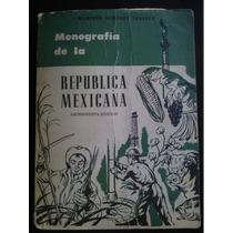 Monografia De La República Mexicana Mariano Miranda 1959