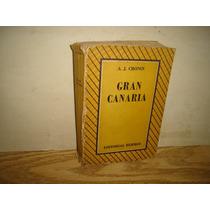 Gran Canaria - A. J. Cronin - 1946