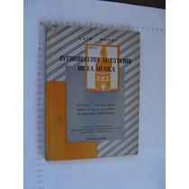 Libro Introduccion Al Estudio De La Musica, Luis Sandi, Año