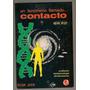Libro Ovnis Un Fenómeno Llamado Contacto Jorge Piza 1986