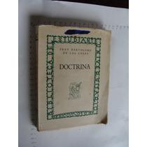 Libro Doctrina Fray Bartolome De Las Casas, 175 Paginas, Año
