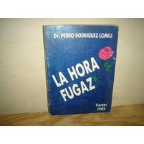 La Hora Fugaz, Versos - Pedro Rodríguez Lomeli