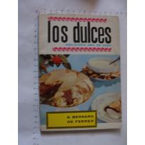 Libro Los Dulces Biblioteca Ama De Casa, G. Bernard De Ferre
