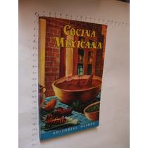 Libro Cocina Mexicana, Maria Del Castillo, Año 1966, 143 Pag