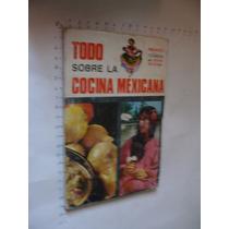 Libro Todo Sobre La Cocina Mexicana, Año 1975, 94 Paginas