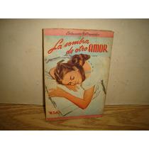 La Sombra De Otro Amor - M. Delly