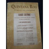 Quintana Roo 25 Años De Vida Constitucional, H. Congreso