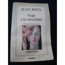 Viaje A La Oscuridad, Jean Rhys