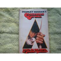 Stanley Kubricks, A Clockwork Orange.