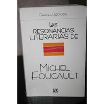 Las Resonancias Literarias De Michel Foucault .