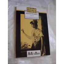 Libro Sumaria Historia De Veracruz , El Proceso Formativo ,