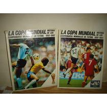 La Copa Mundial, Historia De Los Campeonatos Mundiales