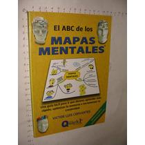 Libro El Abc De Los Mapas Mentales, Victor Luis Cervantes, A