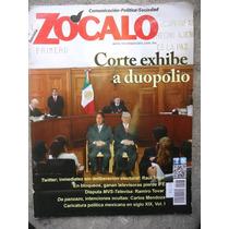 Revista Zocalo Corte Exhibe A Duopolio