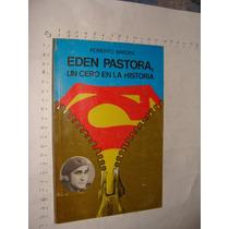 Libro Eden Pastora, Un Cero En La Historia, Roberto Bardini,