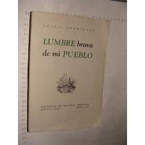 Libro Lumbre Brava De Mi Pueblo. Luis I. Rodriguez, Año 1961