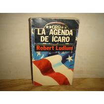 La Agenda De Ícaro - Robert Ludlum