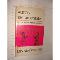 Libro Autos Sacramentales De Sor Juana Ines De La Cruz, Año