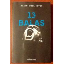 13 Balas Una Historia De Vampiros David Wellington