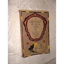 Libro Antiguo ,año 1925 , Mientras Se Va La Vida , Rosario S