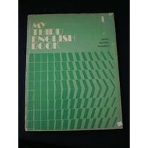 My Third English Book Seguda Edición Hess Astivia Ramírez
