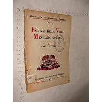 Libro Antiguo Escenas De La Vida Mexicana En 1825, Gabriel F