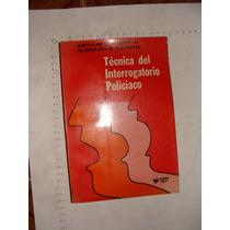 Libro Tecnica Del Interrogatorio Policiaco, Arthur S. Aubry,