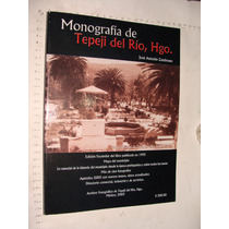 Libro Monografia De Tepeji Del Rio , Jose Antonio Zambrano,