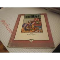 Colibrí Historia La Conquista - Libros Del Rincón