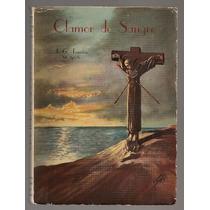 Libro Clamor D Sangre Mártir San Felipe De Jesús Y Otros1956