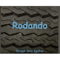 Libro Rodando Enrique Soto Letreros En Autos Trailers México