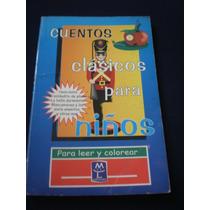 Cuentos Clásicos Para Niños Para Leer Y Colorear
