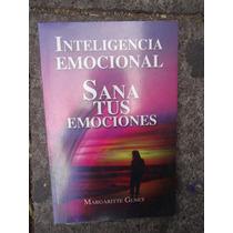 Inteligencia Emocional Sana Tus Emociones Margaritte Genet