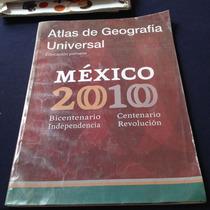 Atlas De Geografía Universal México 2010 Educación Primaria
