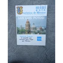 Libro De Turismo De San Luis Potosi
