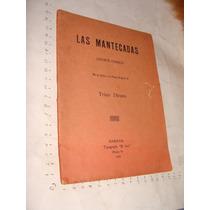 Libro 1906 , Las Mantecadas , Juguete Comico , Trino Dicaro