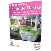 Como Abrir Un Salon Para Fiestas - Guía De Negocio Rentable