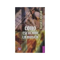 Libro Como Escuchar La Musica Brev 101