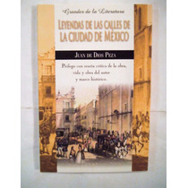 Leyendas De Las Calles De La Ciudad De México J. De Dios Me