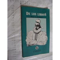 Libro De Los Libros , Michel De Montaigne , Año 1987 , 30 P